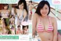 2015年04月24日発売♥富永一葉「ミルキー・グラマー」の作品紹介&サンプル動画♥